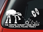 ATAT & Tie Fighter Inspired 'The Empire Doesnt Care About Your Stick Figure Family