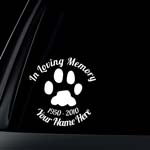 Custom In Loving Memory Dog Cat Car Decal / Sticker (Add name and Dates in comments)