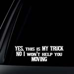My Truck No Moving Car Decal / Sticker