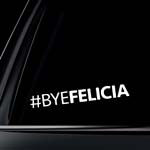 Bye Felicia JDM Car Decal / Sticker