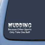 Mudding Takes Balls Fun Sticker Decal Notebook Car Laptop
