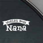 Worlds Best Nana Sticker Decal Notebook Car Laptop
