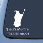 LOTR That's what I'm Tolkien About Sticker Decal Notebook Car Laptop