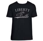 Liberty or Death Shirt