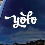 YOLO You Only Live Once Car Window Vinyl Decal Sticker