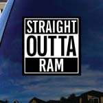 Straight Outta Ram Parody Truck Car Window Vinyl Decal Sticker