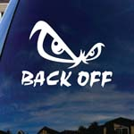 Back Eyes Off Semi Truck Stay Away Car Window Vinyl Decal Sticker 6