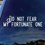 Do Not Fear My Fortunate One Song Lyrics Band Car Truck Laptop Sticker Decal 6