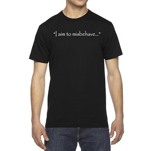Men's I Aim To Misbehave Quote T-Shirt