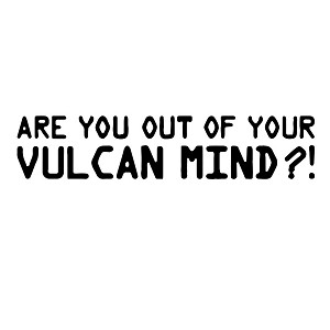 Are You Of Out Of VULCAN Mind Sticker Decal Notebook Car Laptop