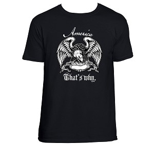 America That's Why Shirt