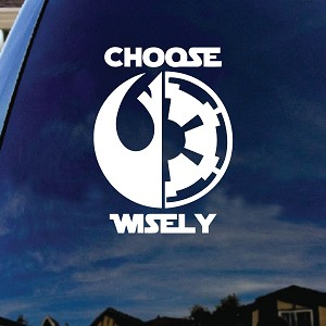 Choose Wisely Rebel Galactic Symbol Car Window Vinyl Decal Sticker