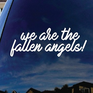 "We Are The Fallen Angels Song Lyrics Car Window Vinyl Decal Sticker 5"" Wide"